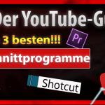 Schnittprogramme für YouTube